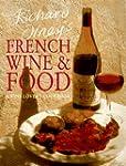Richard Olney's French Wine & Food: A...
