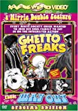 Ghetto Freaks/Way Out