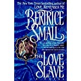 Love Slave ~ Bertrice Small