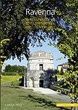 Ravenna: Kunst und Kultur einer spätantiken Residenzstadt