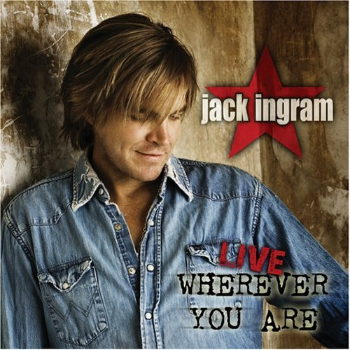 Jack Ingram - Live Wherever You Are - Zortam Music
