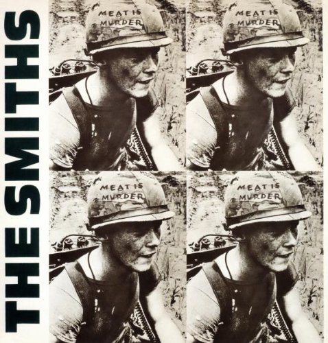 The Smiths - Meat Is Murder (2011 Remaster) - Zortam Music