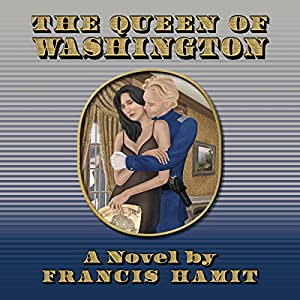 The Queen of Washington Audiobook