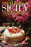 The Flavors of Sicily: Stories, Traditions, and Recipes for Warm-Weather Cooking (0517700794) by Lanza, Anna Tasca