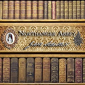 Northanger Abbey Audiobook