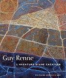 echange, troc Thérèse Renne - Guy Renne : L'aventure d'une création Une quête d'harmonie