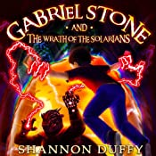 Gabriel Stone and the Wrath of the Solarians | Shannon Duffy