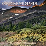 img - for Canadian Wilderness/Rgions Sauvages Du Canada 2004 Calendar (French Edition) book / textbook / text book