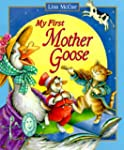 My First Mother Goose [With Plastic H...