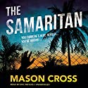 The Samaritan: The Carter Blake Series, Book 2 Audiobook by Mason Cross Narrated by Eric Meyers