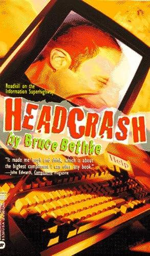 Headcrash, BRUCE BETHKE