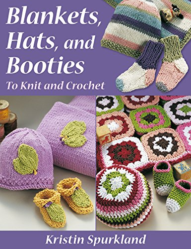 Blankets, Hats, And Booties: To Knit And Crochet front-407176