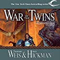 War of the Twins: Dragonlance: Legends, Book 2 Audiobook by Margaret Weis, Tracy Hickman Narrated by Ax Norman