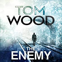 The Enemy: Victor the Assassin, Book 2 Audiobook by Tom Wood Narrated by Daniel Philpott