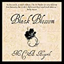 Black Blossom: A Fantasy of Manners Among Aliens, Volume 3 (       UNABRIDGED) by M.C.A. Hogarth Narrated by Daniel Dorse