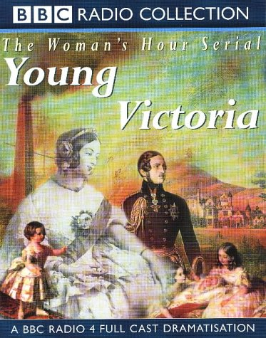 young-victoria-full-cast-dramatisation-radio-collection