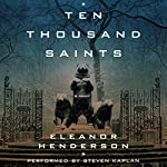 Ten Thousand Saints | Eleanor Henderson