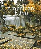 echange, troc Michael Leccese - American Eden: Landscape Architecture of the Pacific West