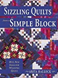 img - for Sizzling Quilts from a Simple Block book / textbook / text book