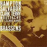 Hampton, Salvador, Clark Terry, Moustache et leurs amis jouent Georges Brassens
