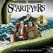 The Scarifyers: The Horror of Loch Ness  by Simon Barnard, Paul Morris Narrated by David Warner, Terry Molloy, David Benson, Philip Madoc