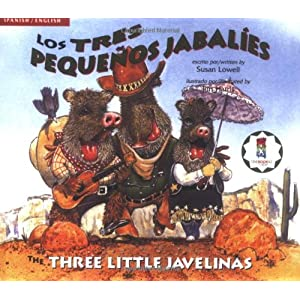 The Three Little Javelinas/Los Tres Pequenos Jabalies: Bilingual (Multilingual Edition)