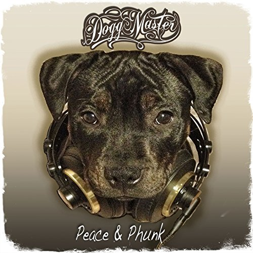 Dogg Master-Peace and Phunk-2015-SO Download