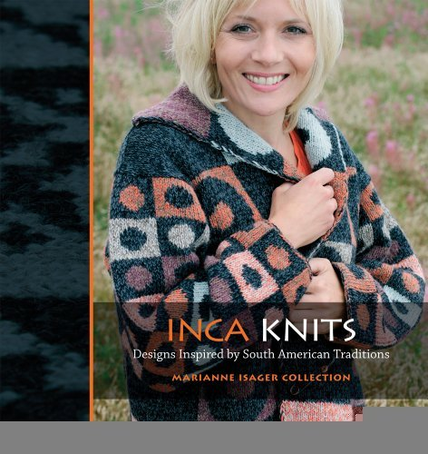 Inca Knits [Paperback] [2009] (Author) Marianne Isager