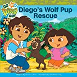 img - for Diego's Wolf Pup Rescue (