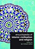 img - for Encyclopedia of Islamic Civilisation and Religion book / textbook / text book