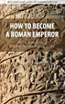 How to Become a Roman Emperor - Total...