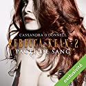 Pacte de sang (Rebecca Kean 2) Audiobook by Cassandra O'Donnell Narrated by Caroline Klaus