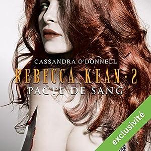 Pacte de sang (Rebecca Kean 2) Audiobook