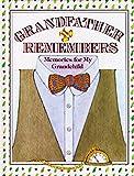 Grandfather Remembers: Memories for My Grandchild
