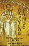 img - for The Chrysostom Bible - Isaiah: A Commentary book / textbook / text book