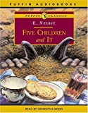 Five Children and it (Puffin audiobooks)