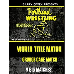 Barry Owen Presents Best Of Portland Wrestling Vol. 5