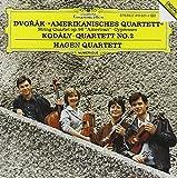 Dvorák : Amerikanisches Quartett / Kodály : Quartett, n° 2