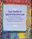 Case Studies in Special Education Law...