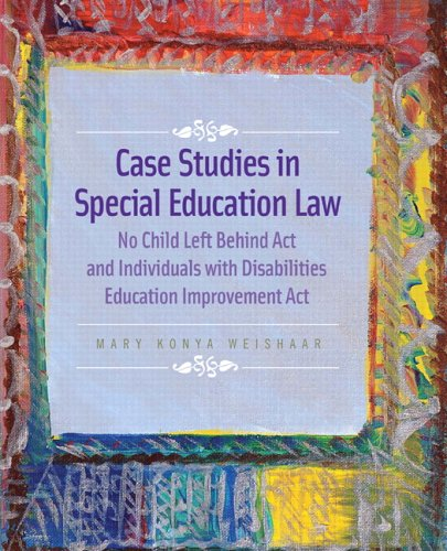 Case Studies in Special Education Law: No Child Left...