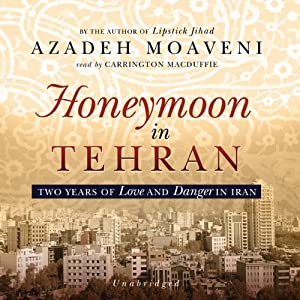 Honeymoon in Tehran Audiobook