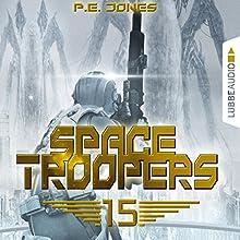 Eiskalt (Space Troopers 15) Hörbuch von P. E. Jones Gesprochen von: Uve Teschner