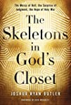 The Skeletons in God's Closet: The Me...