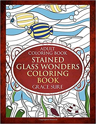 Adult Coloring Book - Stained Glass Wonders Coloring