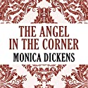 The Angel in the Corner Audiobook by Monica Dickens Narrated by Susan Lyons