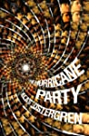 Hurricane Party, The