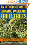Fruit Trees: An Introduction to Growi...