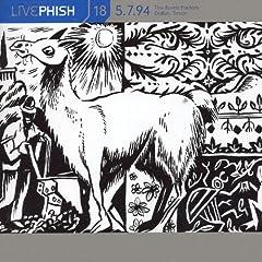 LivePhish, Vol. 18 5/7/94 (The Bomb Factory, Dallas, TX)