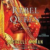Rebel Queen: A Novel | [Michelle Moran]