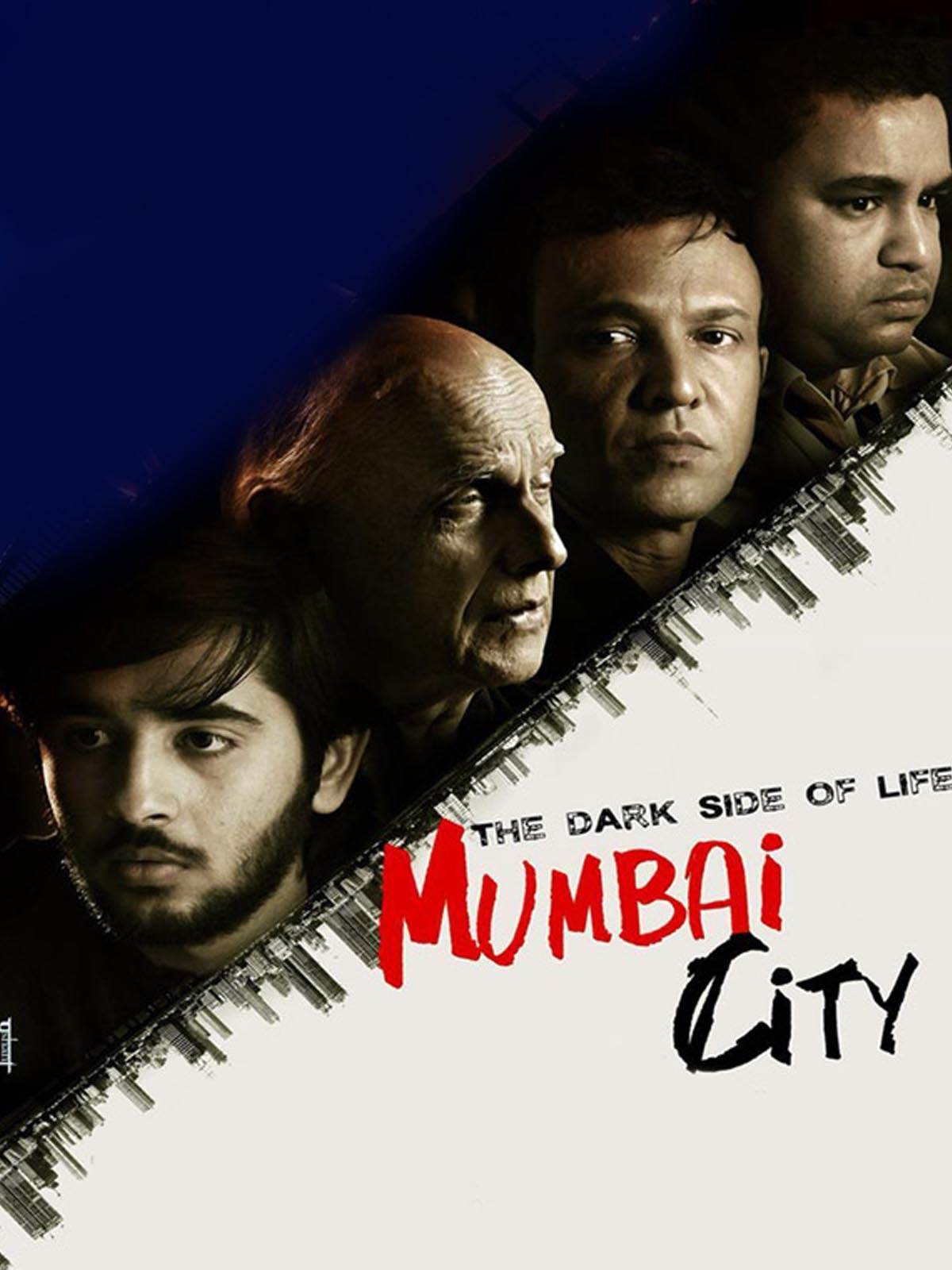 The Dark Side Of Life - Mumbai City